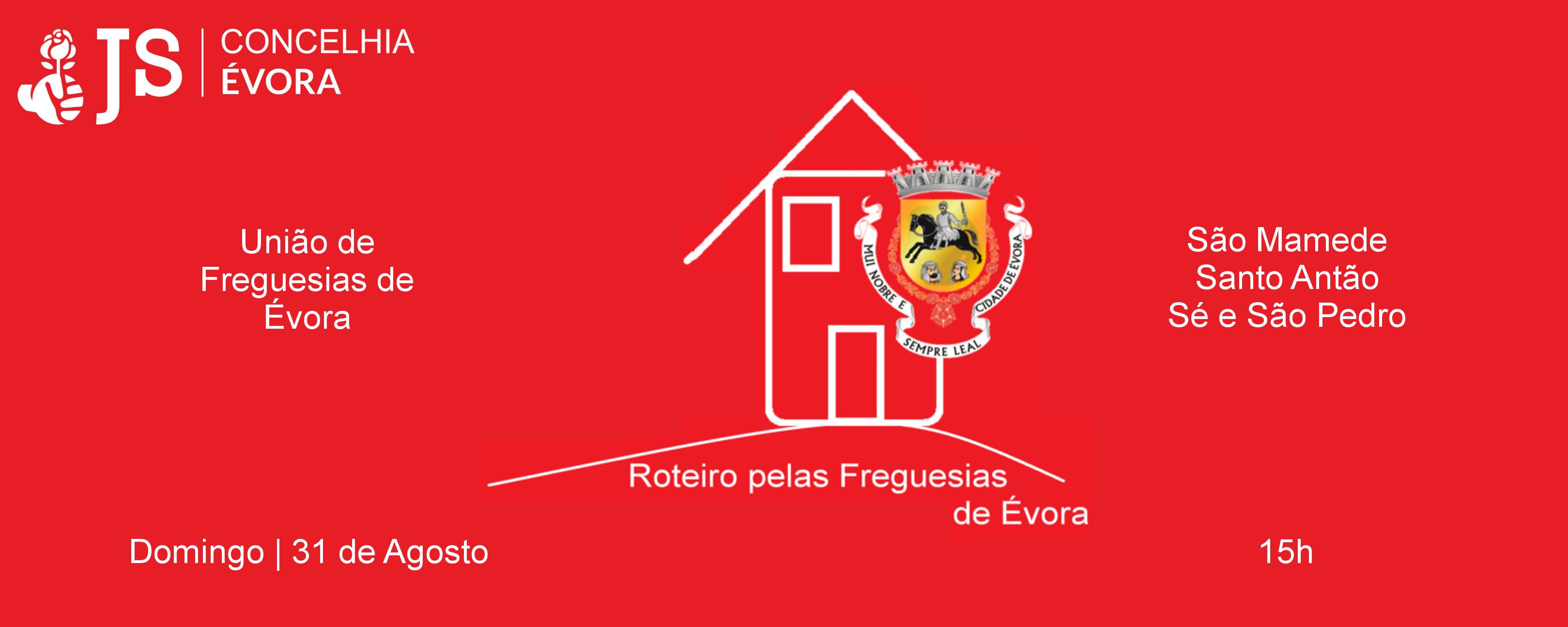Roteiro pelas Freguesias de Évora - Évora